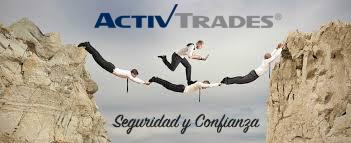 ActivTrades broker seguro y de confianza